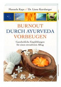 Burnout durch Ayurveda vorbeugen